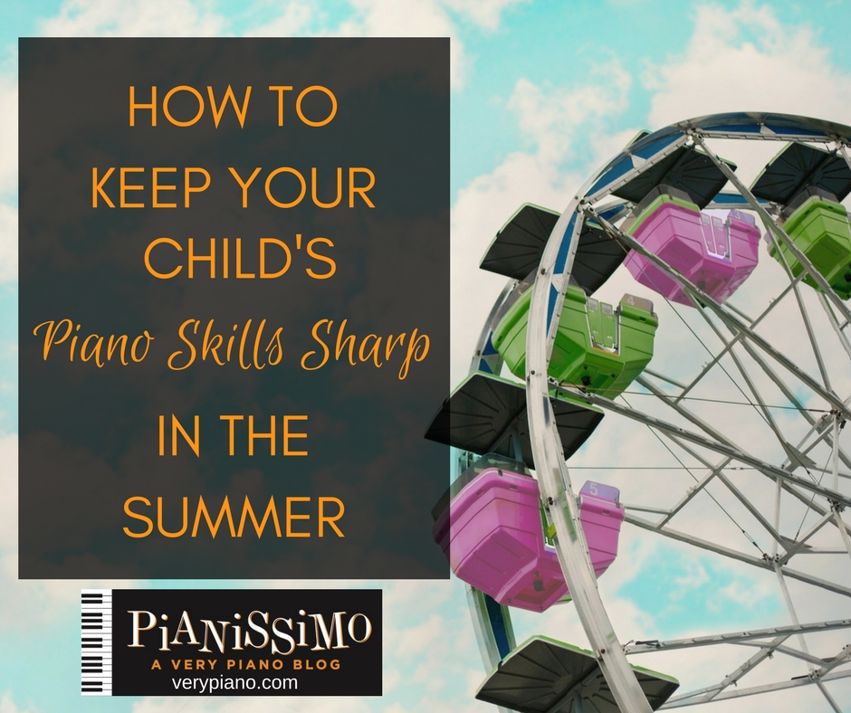 How To Keep Your Child's Piano Skills Sharp In The Summer