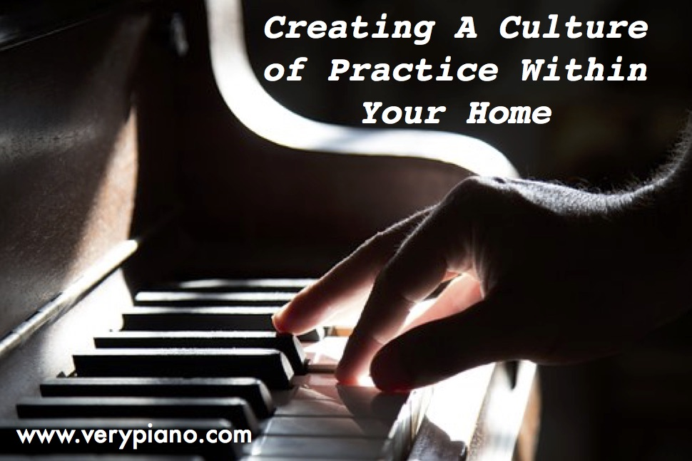 Creating A Culture Of Practice Within Your Home