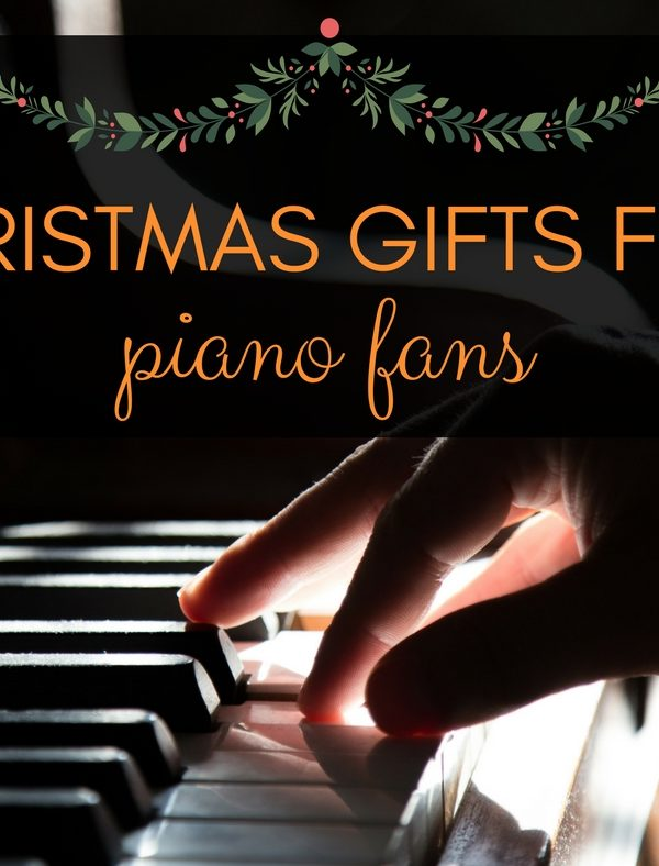 Christmas Gifts For Piano Fans