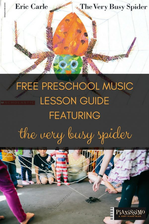 Free Preschool Music Lesson Guide Featuring The Very Busy Spider