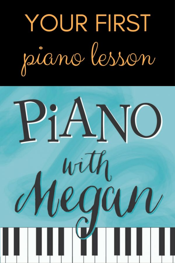 Your First Piano Lesson