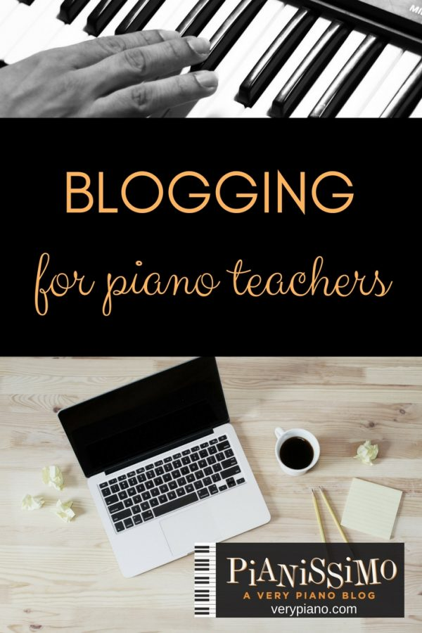 Blogging For Piano Teachers