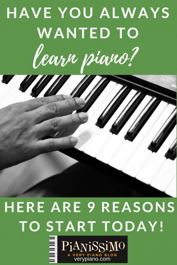 9 Reasons Why Adults CAN (And Should) Learn Piano