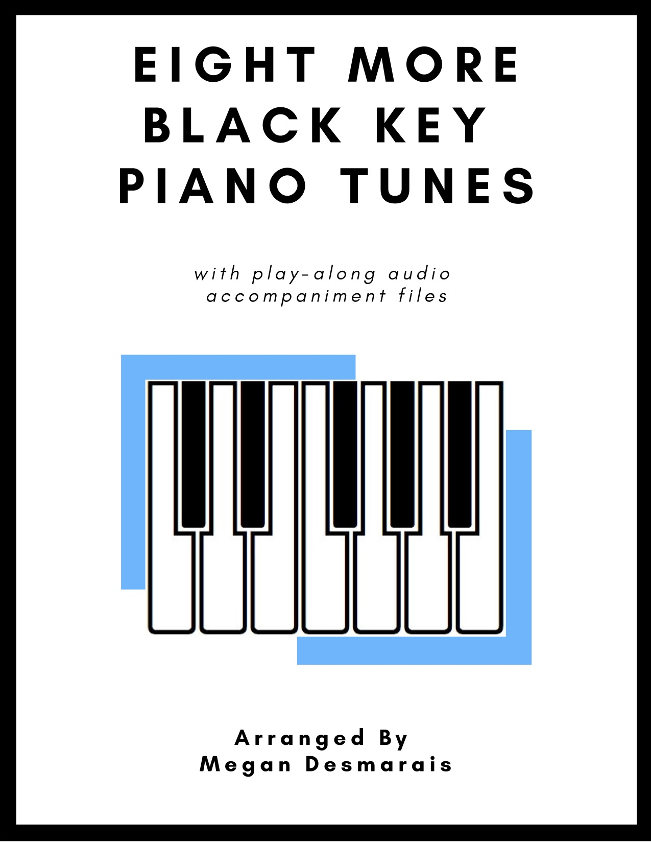Eight MORE Black Key Piano Tunes Image