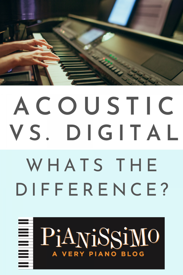 Acoustic Vs. Digital Pianos