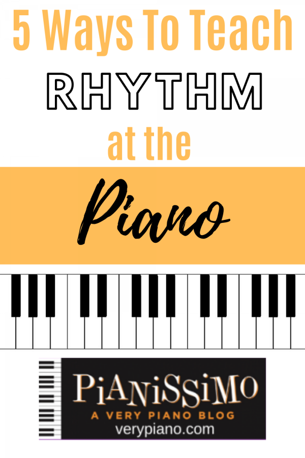 5 Ways To Teach Rhythm To Piano Students